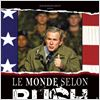 Le Monde selon Bush : affiche William Karel