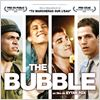 The Bubble : affiche Alon Friedman, Daniela Wircer, Eytan Fox, Ohad Knoller, Yousef Sweid