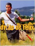 Dr&#244;le de F&#233;lix