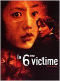 La 6ème victime