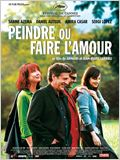 Peindre ou faire l&#39;amour