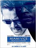 Miami vice - Deux flics &#224; Miami