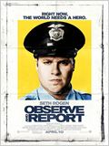 Observe &amp; Report
