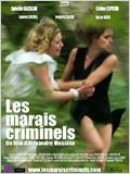 Les Marais criminels