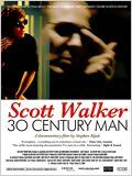 Scott Walker : 30 Century Man