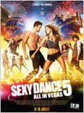 Sexy Dance 5 - All In Vegas