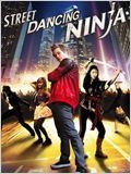 Street Dancing Ninja