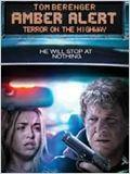 Amber Alert: Terror On The Highway