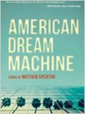 American Dream Machine