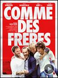 Photo : Comme des frres Bande-annonce