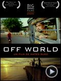 Photo : Off World Bande-annonce