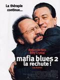 Photo : Mafia Blues 2 - la rechute