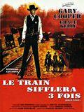 Photo : Le Train sifflera trois fois