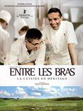 Photo : Entre Les Bras - La cuisine en héritage