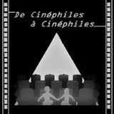 De Cinéphiles à Cinéphiles