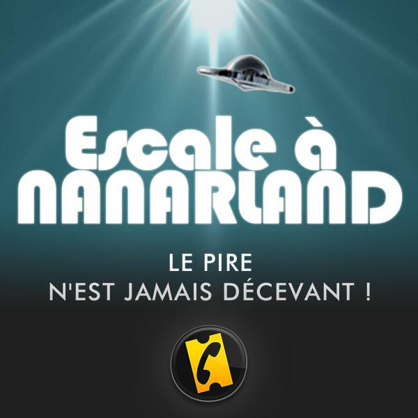 AlloCiné : Escale à Nanarland
