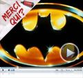 Photo : Merci Qui? N167 - Batman