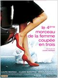 Le 4&#232;me morceau de la femme coup&#233;e en 3