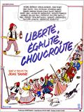 Libert&#233;, &#233;galit&#233;, choucroute