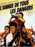 L&#39;Ann&#233;e de tous les dangers