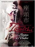 La L&#233;gende de Zatoichi: le shogun de l&#39;ombre