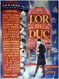 L&#39;Or du duc