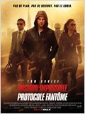 Mission : Impossible - Protocole fant&#244;me