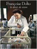 Françoise Dolto, le désir de vivre (TV)