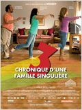 3, Chronique d&#39;une famille singuli&#232;re