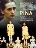Un Jour Pina a demandé...