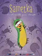 Sametka, la chenille qui danse