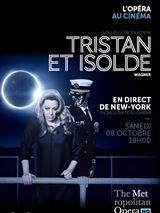 ristan et Isolde (Met-Pathé Live)