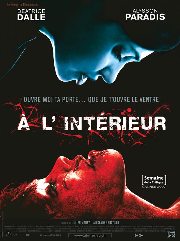 A l 39 int rieur film 2007 allocin for A l interieur film