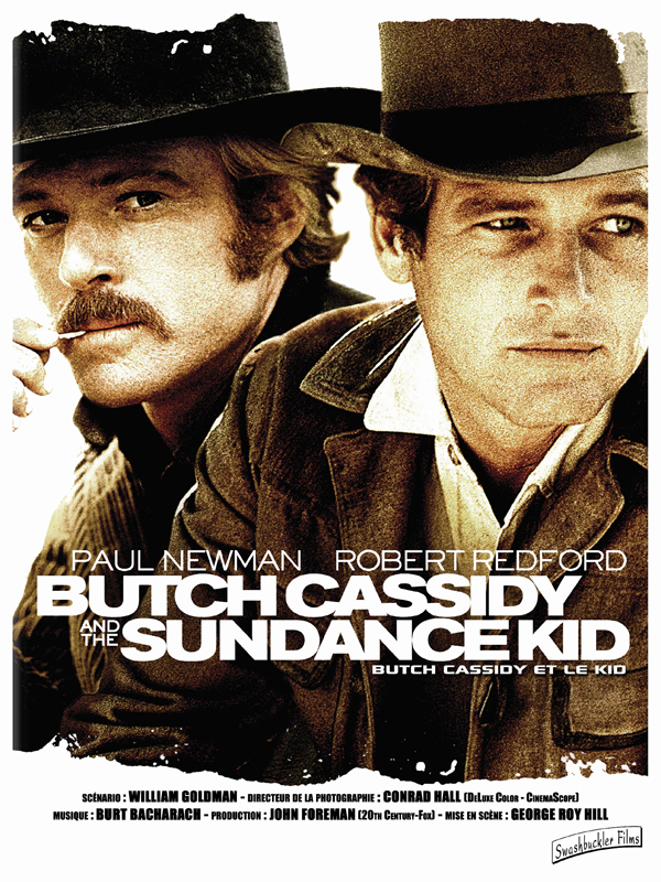 Butch Cassidy et le Kid = Butch Cassidy and the Sundance Kid / George Roy Hill, réal. | Hill, George Roy (1922-2002). Réalisateur