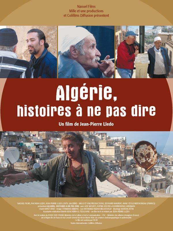 «Algérie, histoires à ne pas dire» (version intégrale)
