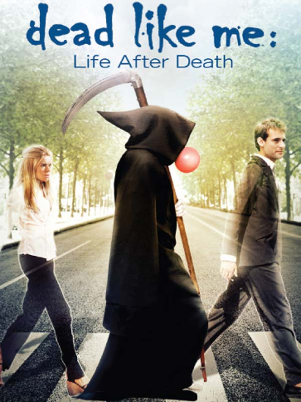 Affiche du film Dead Like Me: Life After Death