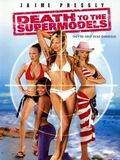 telecharger Death to the Supermodels HDRIP TRUEFRENCH