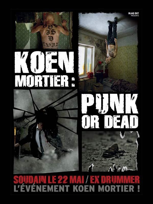 Koen Mortier : Punk or Dead French