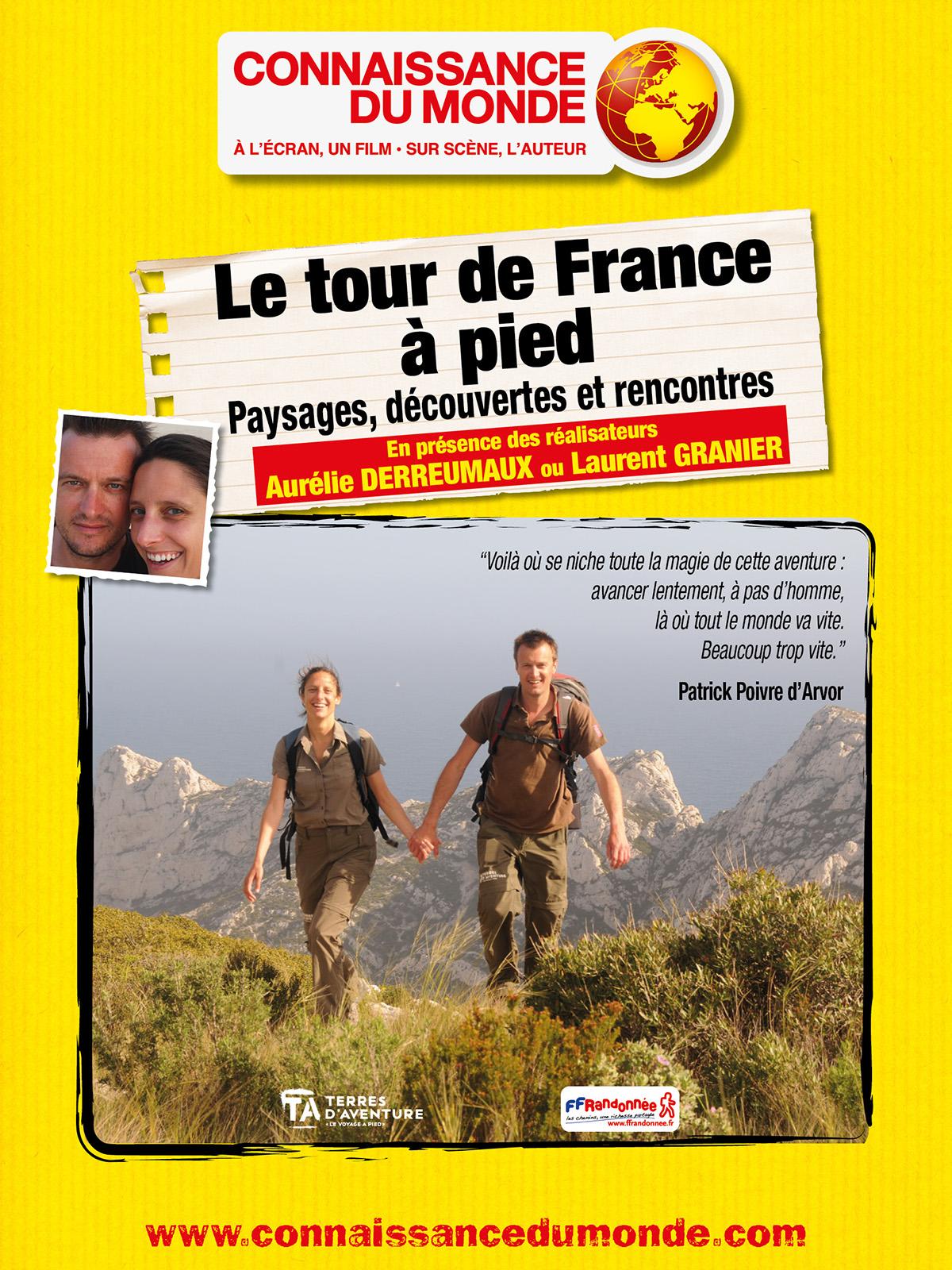 Le Tour de France à pied - Paysages, découvertes et rencontres