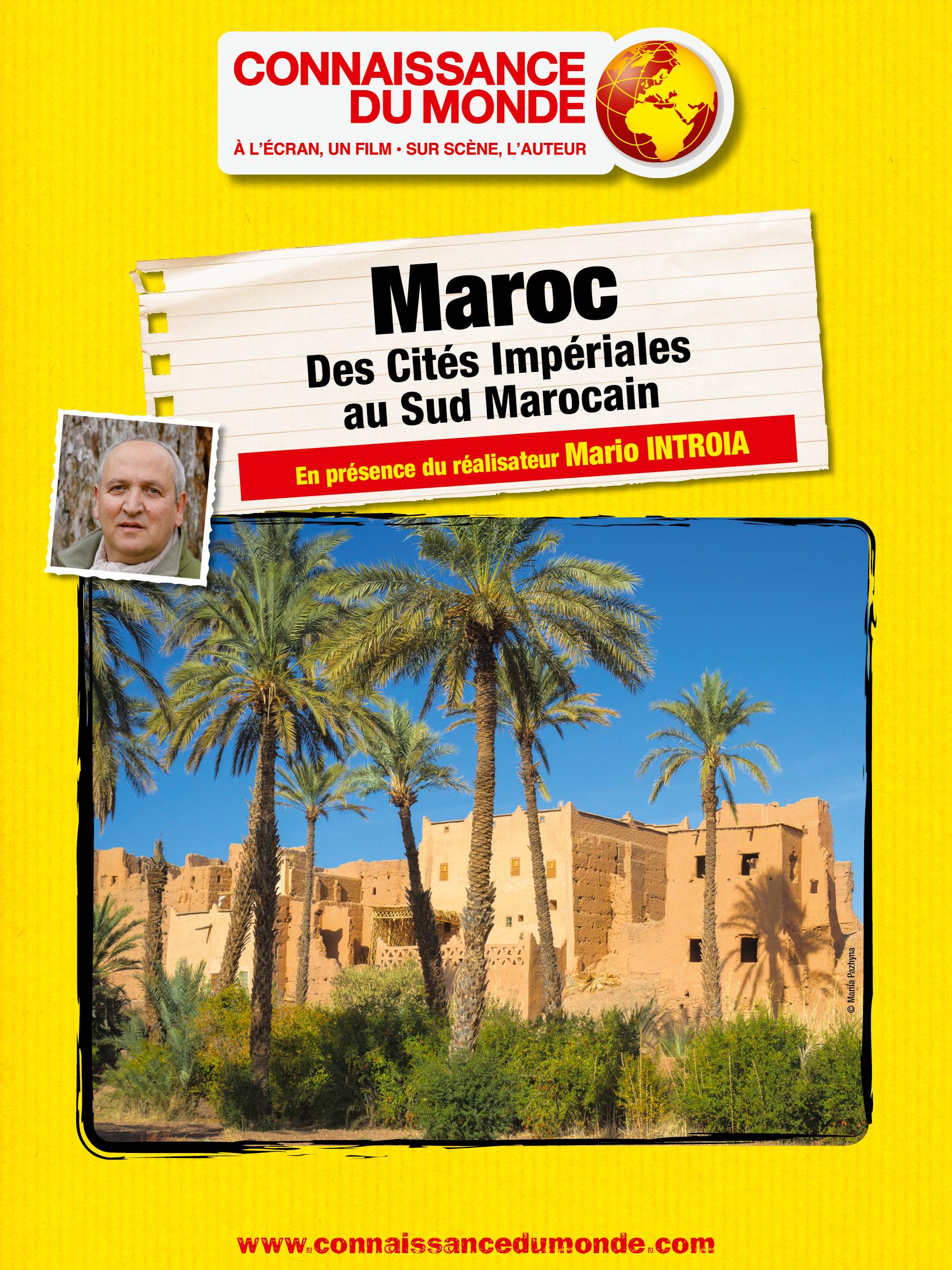 Maroc - Des cités impériales au sud marocain