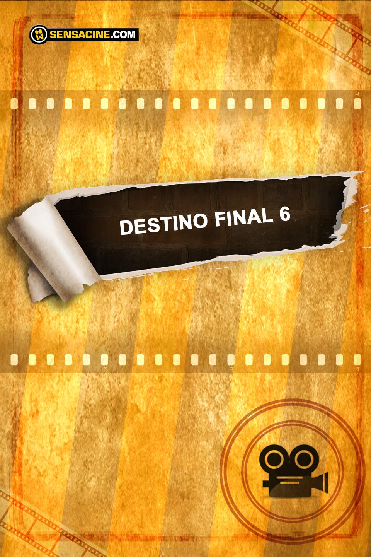 Destination Finale 6