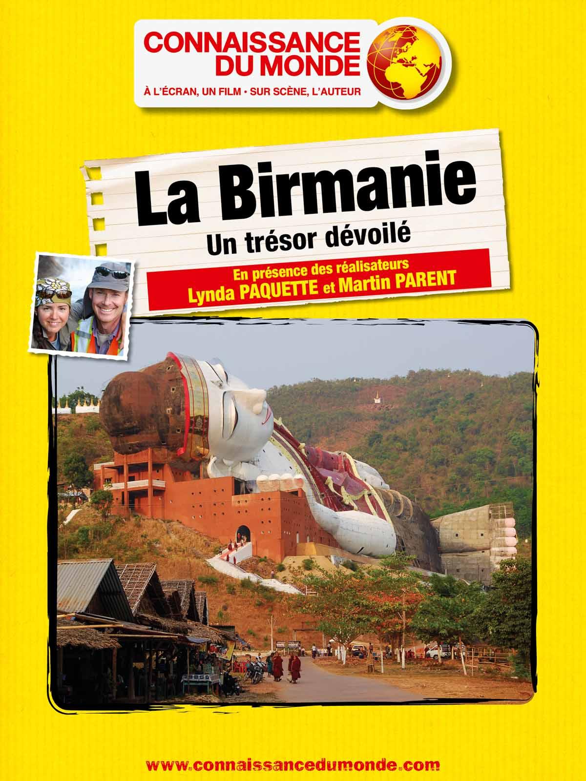 La Birmanie, Un trésor dévoilé