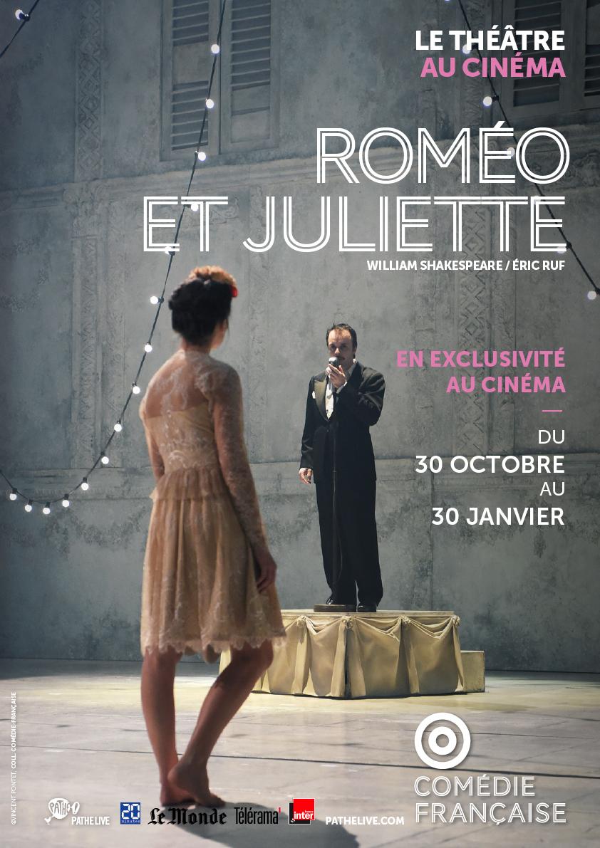 Roméo et Juliette (Comédie-Française / Pathé Live)