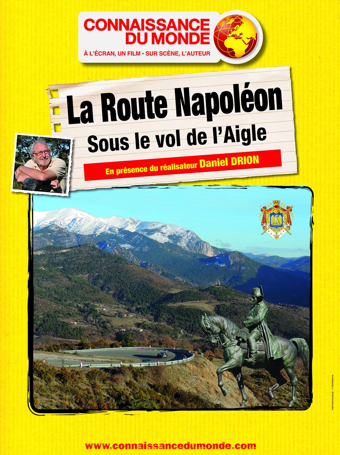 La Route Napoléon, Sous le vol de l'Aigle