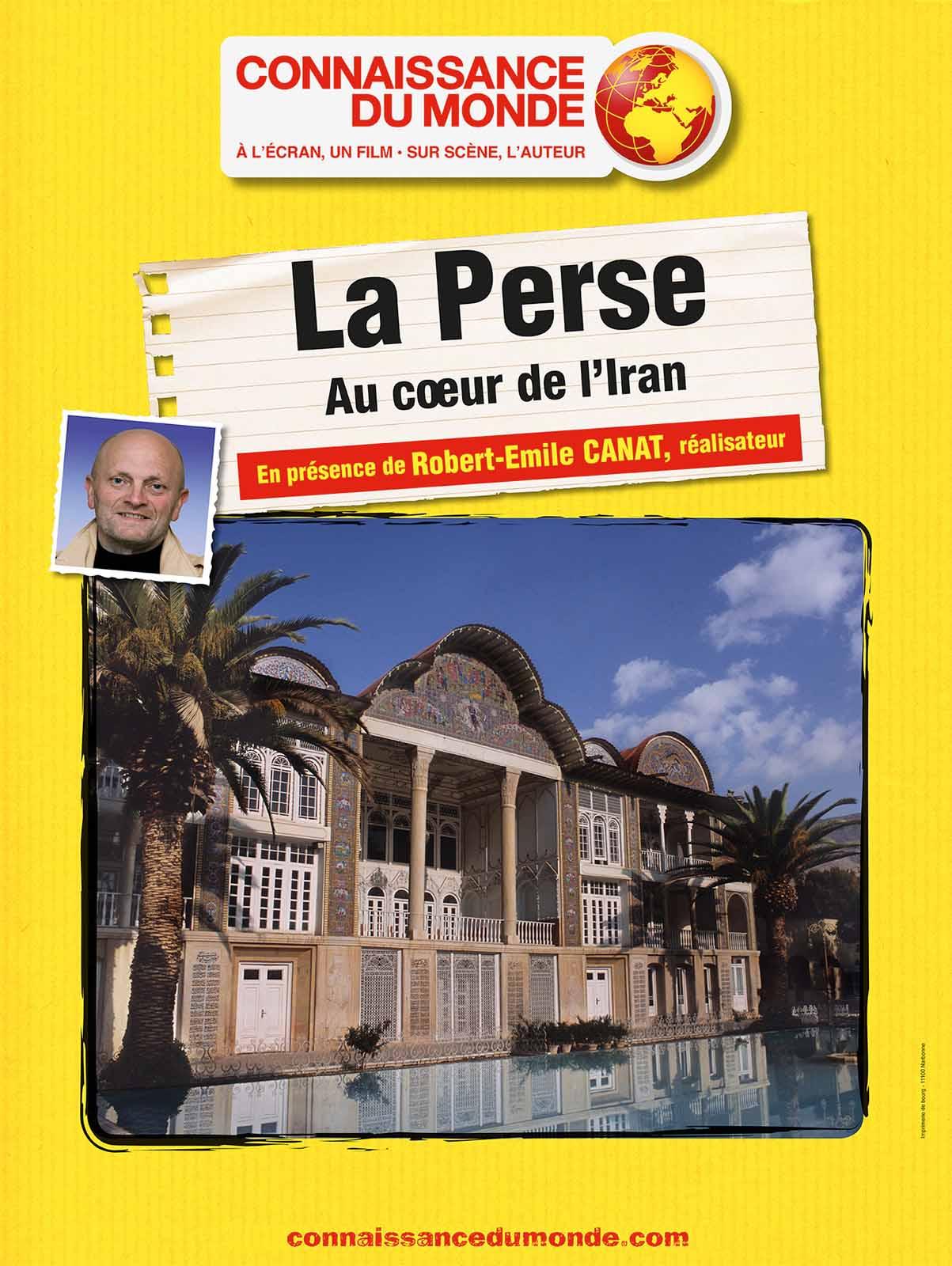 La Perse - Au cour de l'Iran