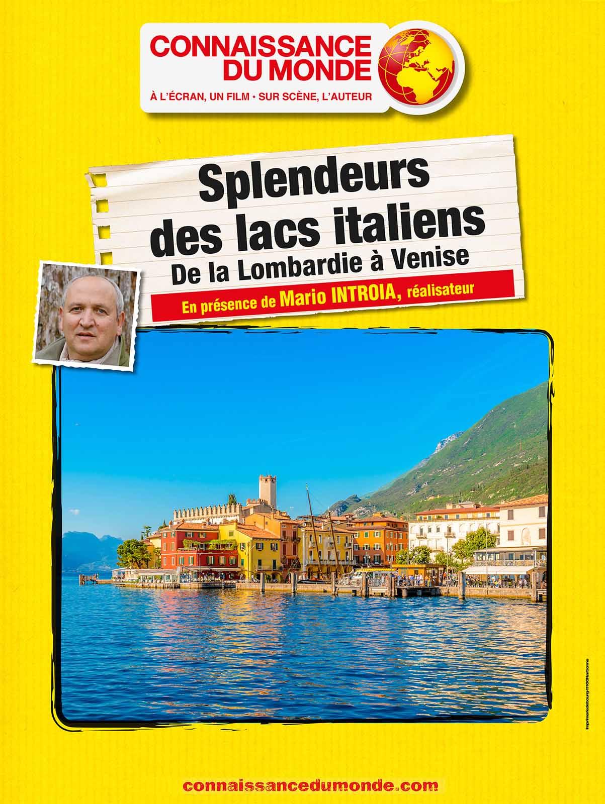 Splendeurs des lacs italiens, De la Lombardie à Venise