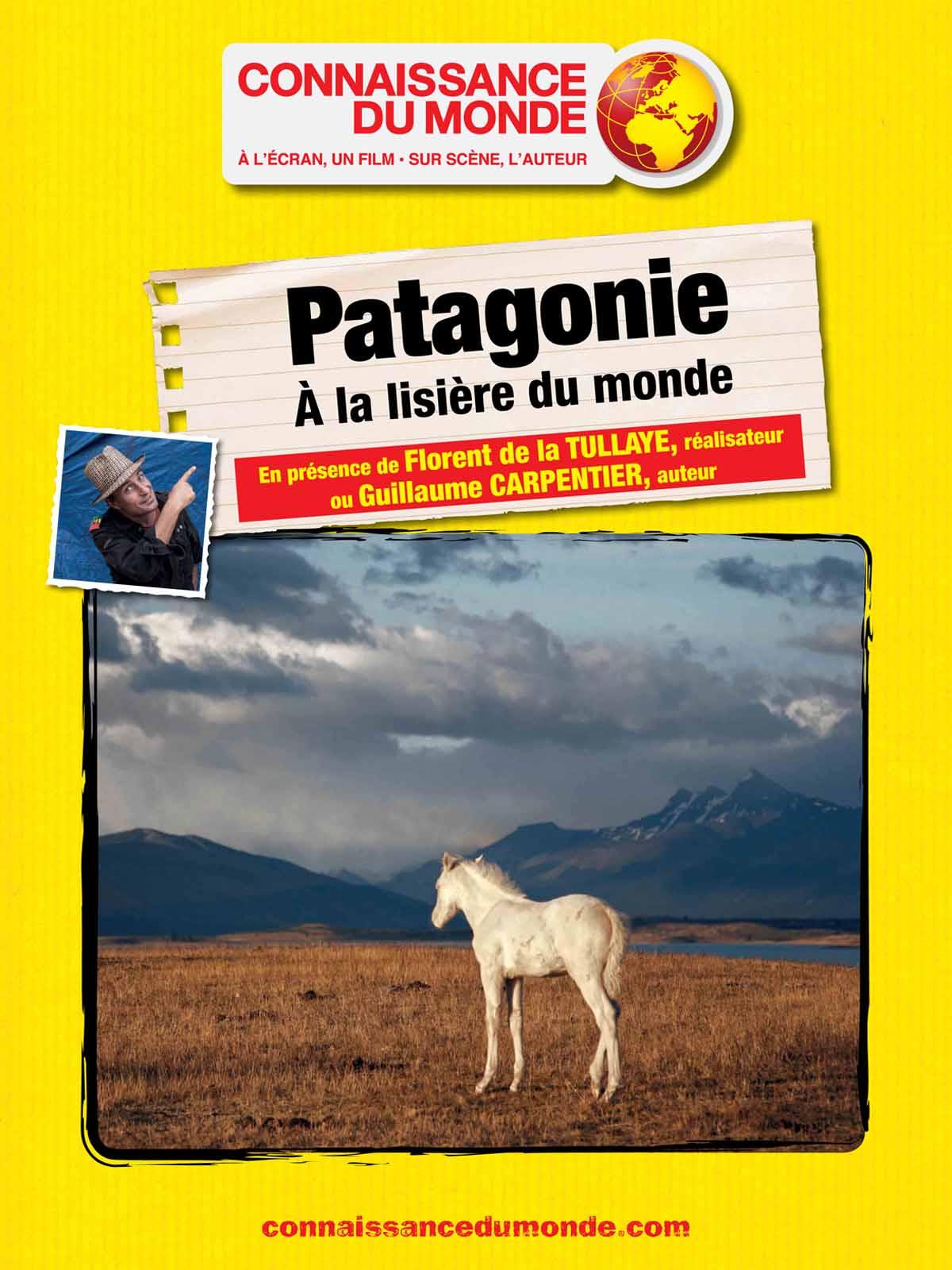PATAGONIE, A la lisière du monde
