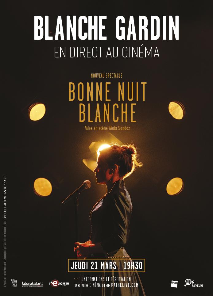 affiche du film : Blanche Gardin en direct au cinéma - Bonne nuit Blanche