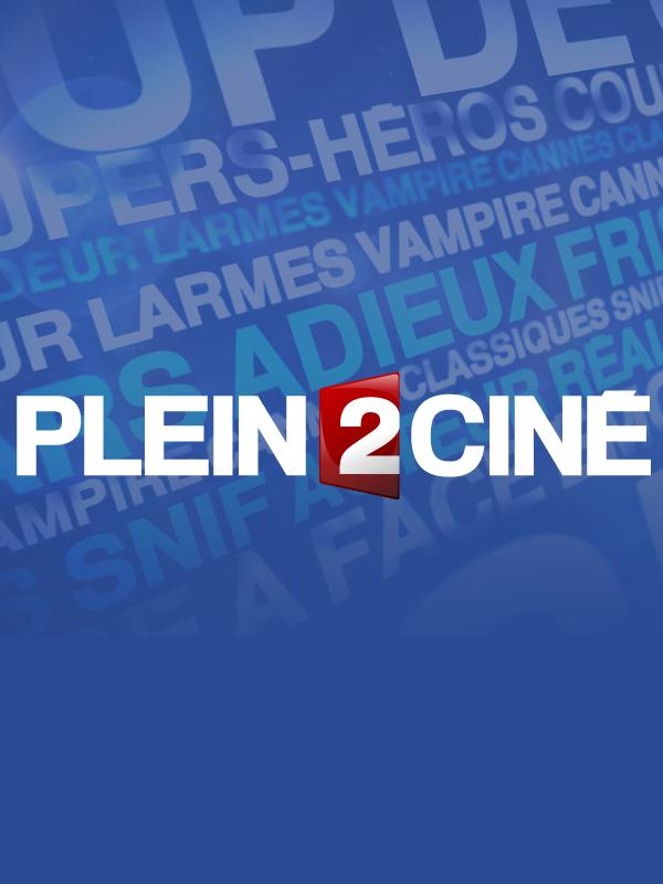 Plein 2 Ciné