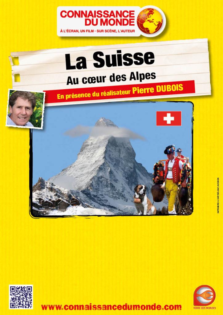 La Suisse - Au cour des Alpes